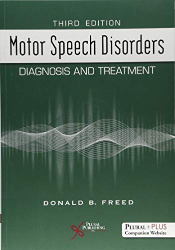 Motor Speech Disorders: Diagnosis and Treatment